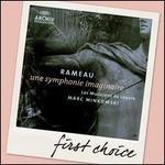 Rameau: Une symphonie imaginaire - Les Musiciens du Louvre - Grenoble; Marc Minkowski (conductor)