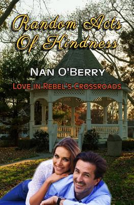 Random Acts of Kindness - O'Berry, Nan