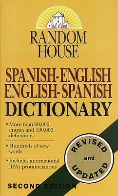 Random House Spanish-English/English-Spanish Dictionary - Raventos, Margaret H (Editor), and Random House, and Gold, David L (Revised by)