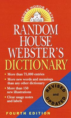 Random House Webster's Dictionary: Fourth Edition, Revised and Updated - Random House