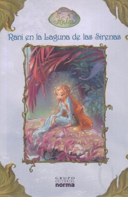 Rani en la Laguna de las Sirenas - Papademetriou, Lisa, and Disney Storybook Artists (Illustrator), and Pombo, Juan Manuel (Translated by)