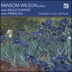 Ransom Wilson plays Damase & Françaix