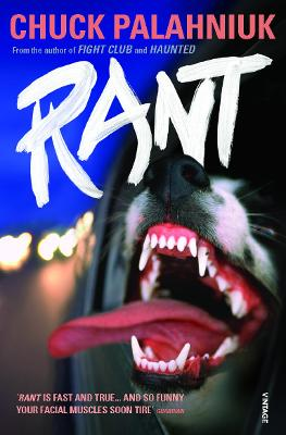Rant: The Oral History of Buster Casey - Palahniuk, Chuck