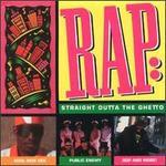 Rap: Straight Outta the Ghetto