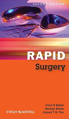 Rapid Surgery - Baker, Cara R., and Reese, George, and Teo, James T. H.