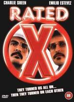 Rated X - Emilio Estevez