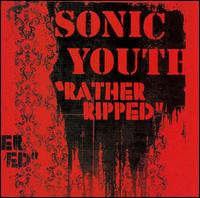 Rather Ripped - Sonic Youth