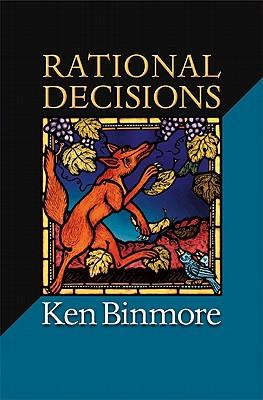 Rational Decisions - Binmore, Ken