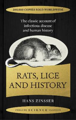 Rats, Lice and History - Zinsser, Hans
