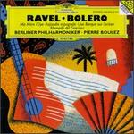 Ravel: Bolero; Ma M?re l'Oye; Rapsodie espagnole