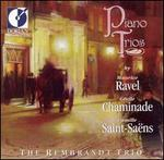 Ravel, Chaminade, Saint-Saëns: Piano Trios
