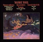 Ravel: Chansons madécasses; Two-Piano Pieces; Violin & Cello Sonata