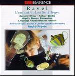 Ravel: L'enfant Et Les Sortiléges