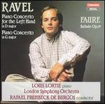 Ravel: Piano Concerto for the Left Hand in D major, Piano Concerto in G major; Faure: Ballade, Op. 19