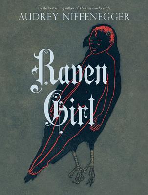 Raven Girl - Niffenegger, Audrey