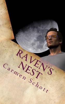 Raven's Nest: It Continues - Schott, Carmen