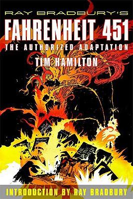 Ray Bradbury's Fahrenheit 451: The Authorized Adaptation - Hamilton, Tim