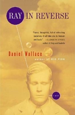 Ray in Reverse - Wallace, Daniel