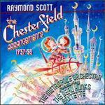 Raymond Scott: Chesterfield Arrangements 1937-1938