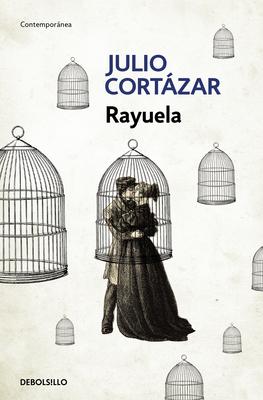 Rayuela / Hopscotch - Cortazar, Julio