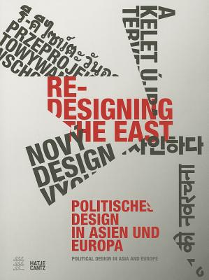 Re-Designing the East: Political Design in Asia and Europe - Dressler, Iris (Editor)