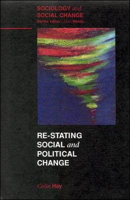 Re-Stating Social and Political Change - Hay, Colin