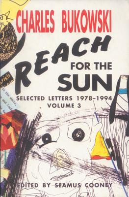 Reach for the Sun Vol. 3 - Cooney, Seamus (Editor), and Bukowski, Charles