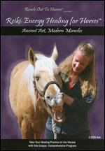 Reach Out to Horses: Reiki - Energy Healing for Horses [2 Discs]