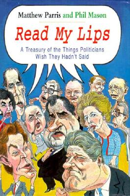 Read My Lips - Parris, Matthew, and Mason, Phil