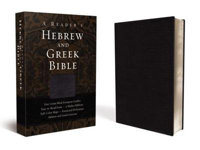 Reader's Hebrew and Greek Bible-FL - Brown II, A Philip, and Smith, Bryan W, and Goodrich, Richard J