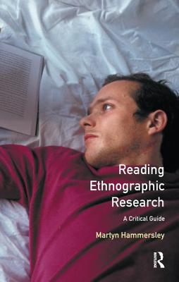 Reading Ethnographic Research - Hammersley, Martyn, Professor