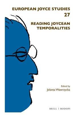 Reading Joycean Temporalities - Wawrzycka, Jolanta