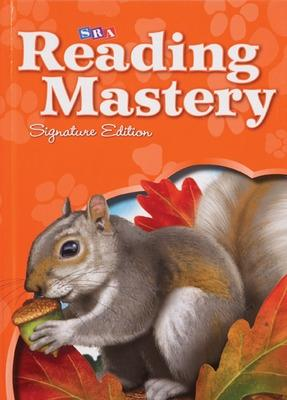 Reading Mastery Reading/Literature Strand Grade 1, Workbook A - McGraw-Hill Education, and SRA