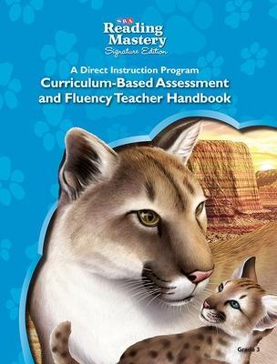 Reading Mastery Reading/Literature Strand Grade 3, Assessment & Fluency Teacher Handbook - Engelmann