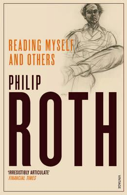 Reading Myself and Others - Roth, Philip