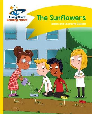 Reading Planet - The Sunflowers - Yellow: Comet Street Kids - Guillain, Adam, and Guillain, Charlotte
