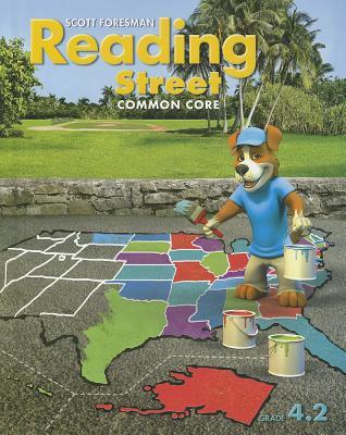 Reading Street: Common Core, Grade 4.2 - Scott Foresman and Company (Creator)