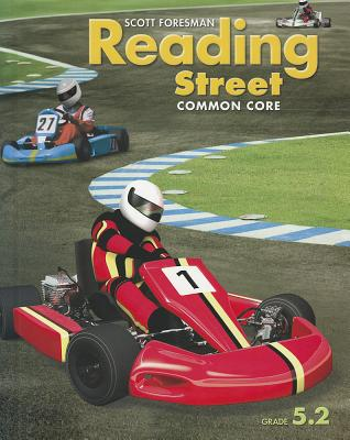 Reading Street: Common Core, Grade 5.2 - Scott Foresman and Company (Creator)