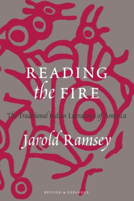 Reading the Fire - Ramsey, Jarold (Editor)