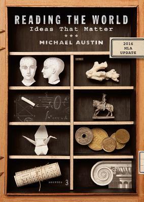 Reading the World: Ideas That Matter - Austin, Michael