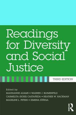 Readings for Diversity and Social Justice - Adams, Maurianne (Editor), and Blumenfeld, Warren (Editor), and Castaneda, Carmelita (Editor)