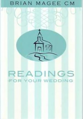 Readings for Your Wedding - Magee, Brian, C.M (Editor)