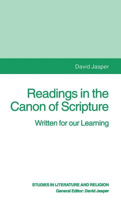 Readings in the Canon of Scripture: Written for our Learning - Jasper, David
