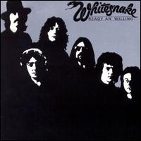 Ready an' Willing [Japan Bonus Tracks] - Whitesnake