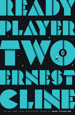 Ready Player Two - Cline, Ernest