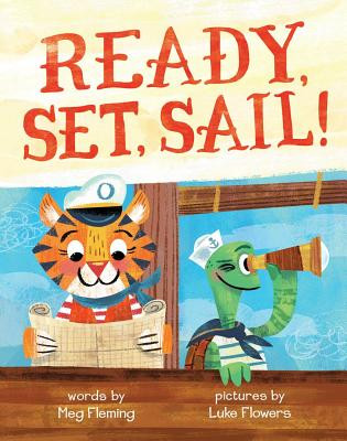 Ready, Set, Sail! - Fleming, Meg