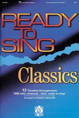 Ready to Sing Classics - Mauldin, Russell