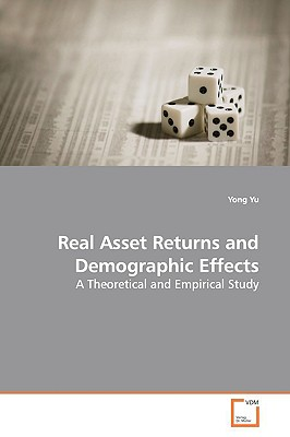 Real Asset Returns and Demographic Effects - Yu, Yong