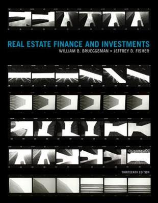 Real Estate Finance & Investments - Brueggeman, William B, and Fisher, Jeffrey, and Brueggeman William