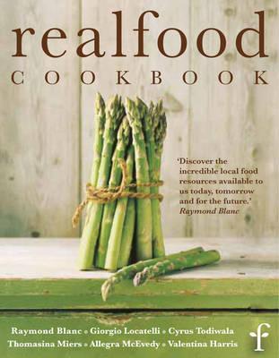 Real Food Cookbook - Real Food Festival, and Harris, Valentina (Editor)